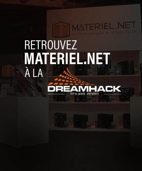 DreamHack Tours - Materiel.net