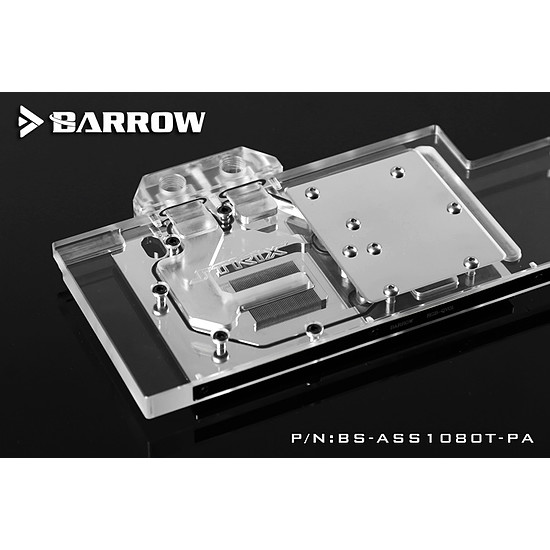BARROW BS-ASS1080T-PA - Waterblock pour Asus ROG STRIX